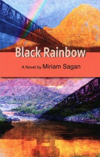 """Black Rainbow,"" a novel by Miriam Sagan. Cover art by Isabel W.S. 2015. Available for purchase on Amazon: https://amzn.com/B017DWS17Q"