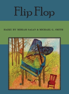 """Flip Flop,"" a work of haiku by Michael G. Smith and Miriam Sagan. Book design by Isabel Winson-Sagan. 2017."