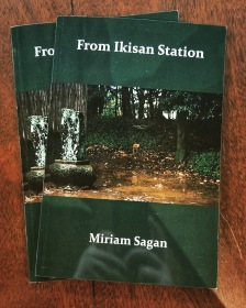 """From Ikisan Station,"" by Miriam Sagan, 2019. Cover photographs by Isabel Winson-Sagan."